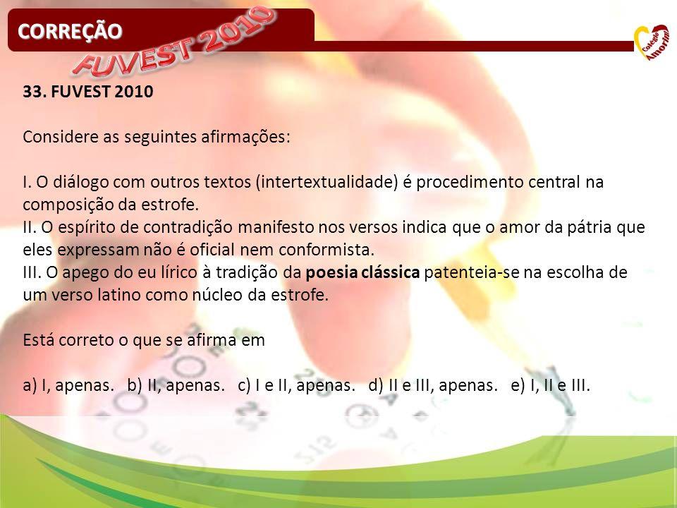 FUVEST 2010 CORREÇÃO 33. FUVEST 2010