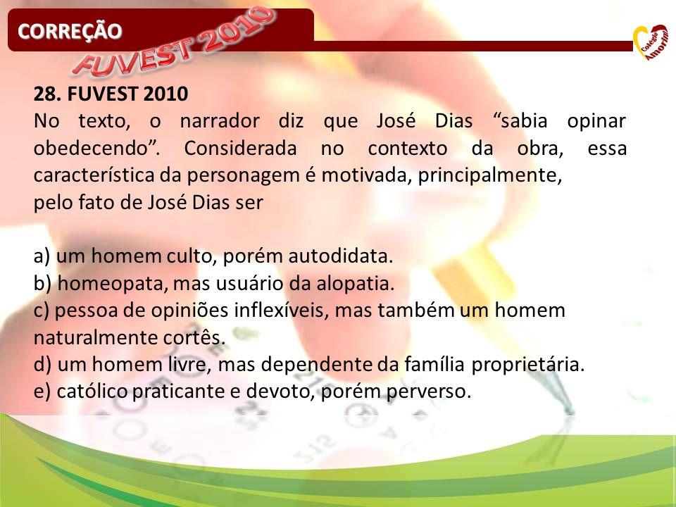 FUVEST 2010 CORREÇÃO 28. FUVEST 2010
