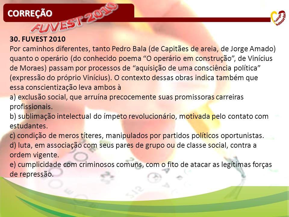 FUVEST 2010 CORREÇÃO 30. FUVEST 2010