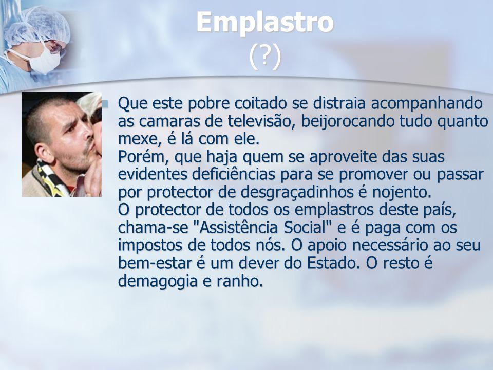 Emplastro ( )