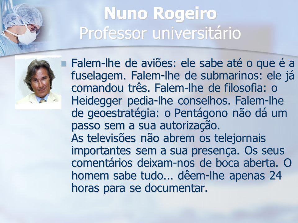 Nuno Rogeiro Professor universitário