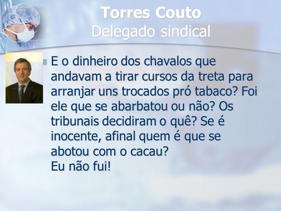 Torres Couto Delegado sindical