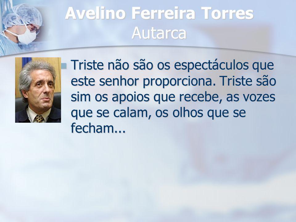 Avelino Ferreira Torres Autarca