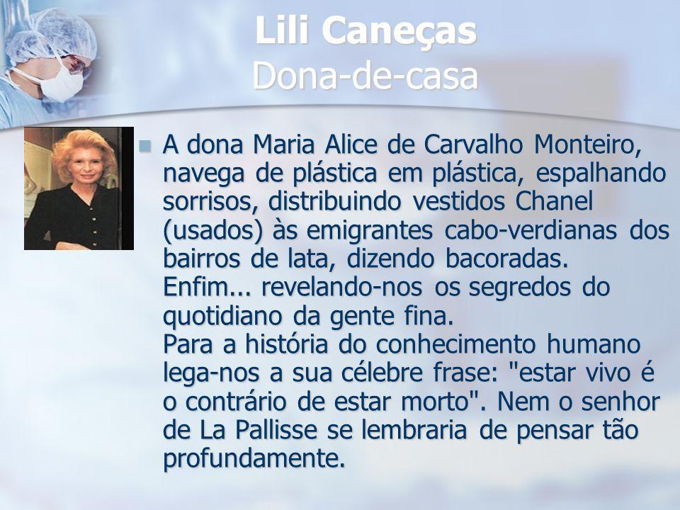 Lili Caneças Dona-de-casa