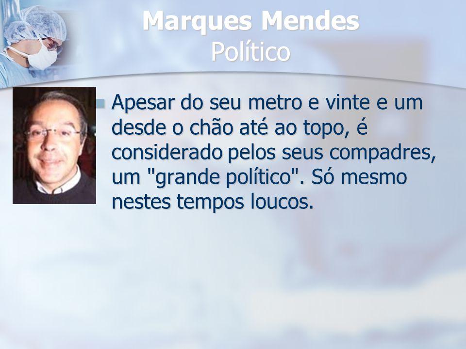 Marques Mendes Político