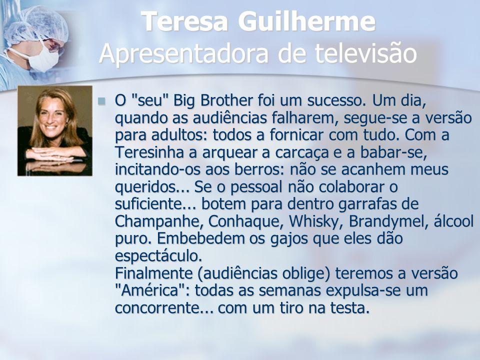 Teresa Guilherme Apresentadora de televisão
