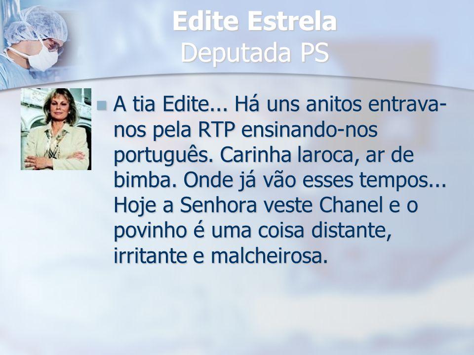 Edite Estrela Deputada PS