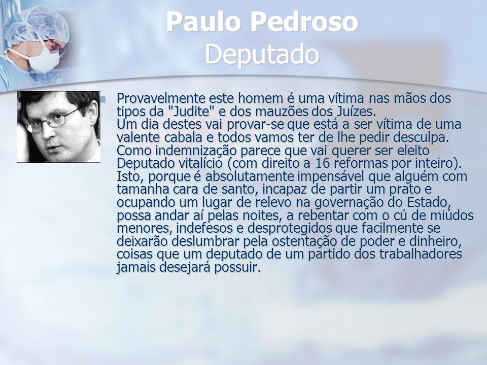 Paulo Pedroso Deputado