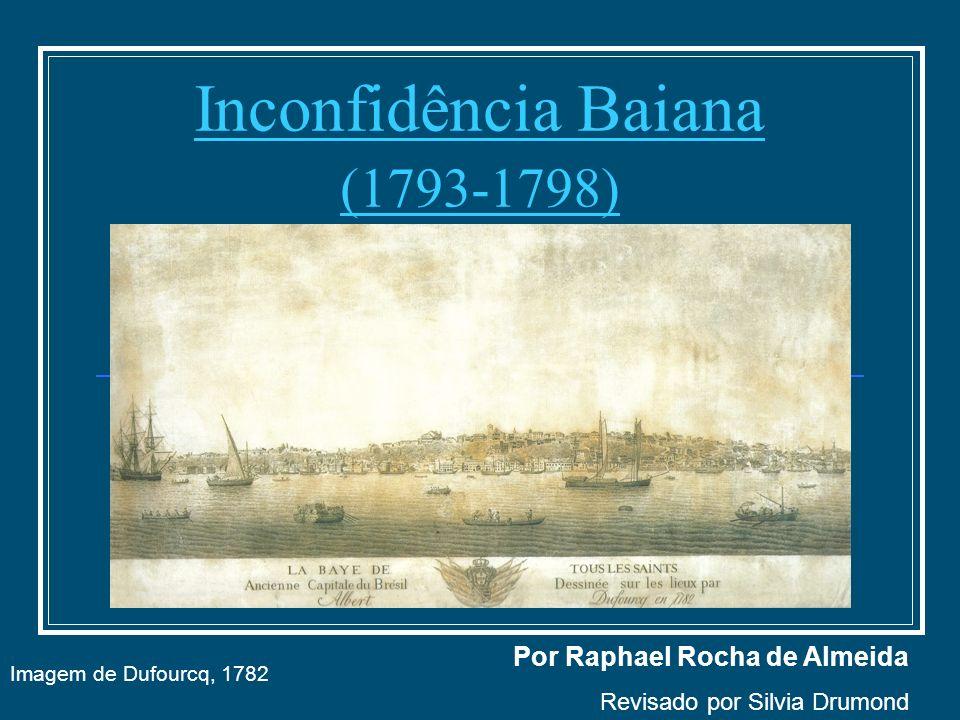 Inconfidência Baiana (1793-1798)