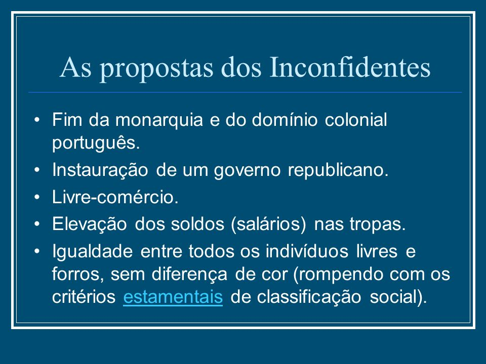 As propostas dos Inconfidentes