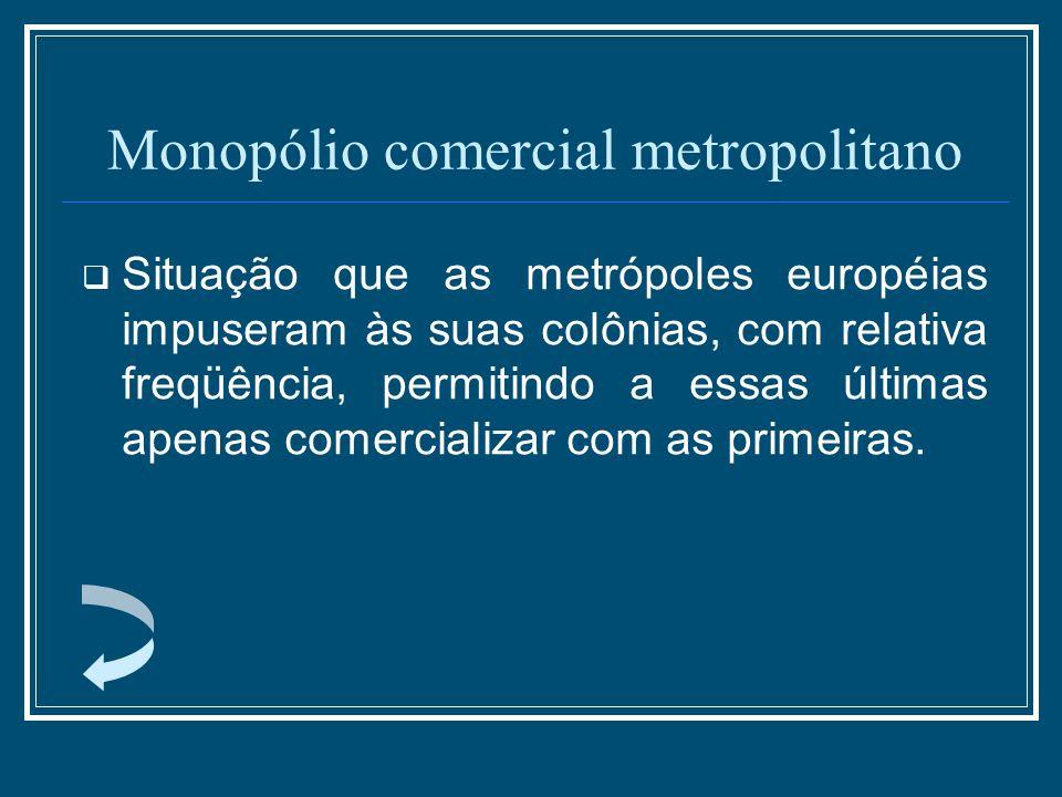 Monopólio comercial metropolitano