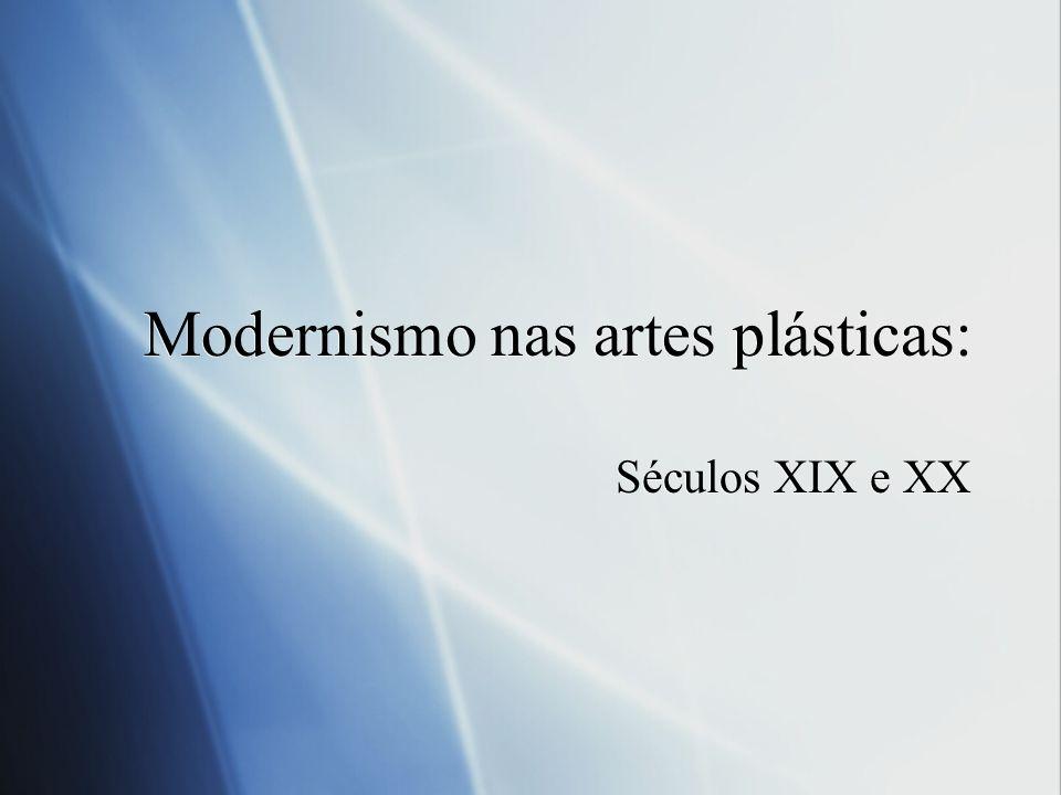 Modernismo nas artes plásticas: