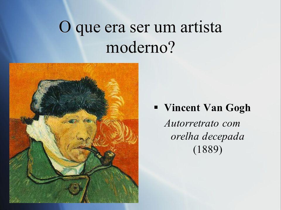 O que era ser um artista moderno