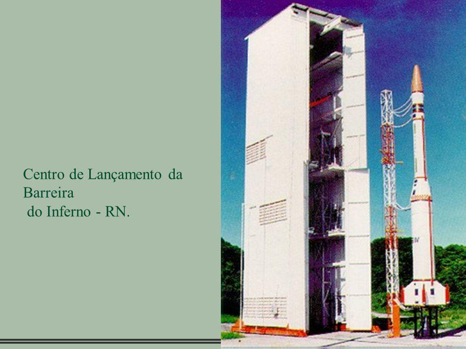 Centro de Lançamento da Barreira do Inferno - RN.