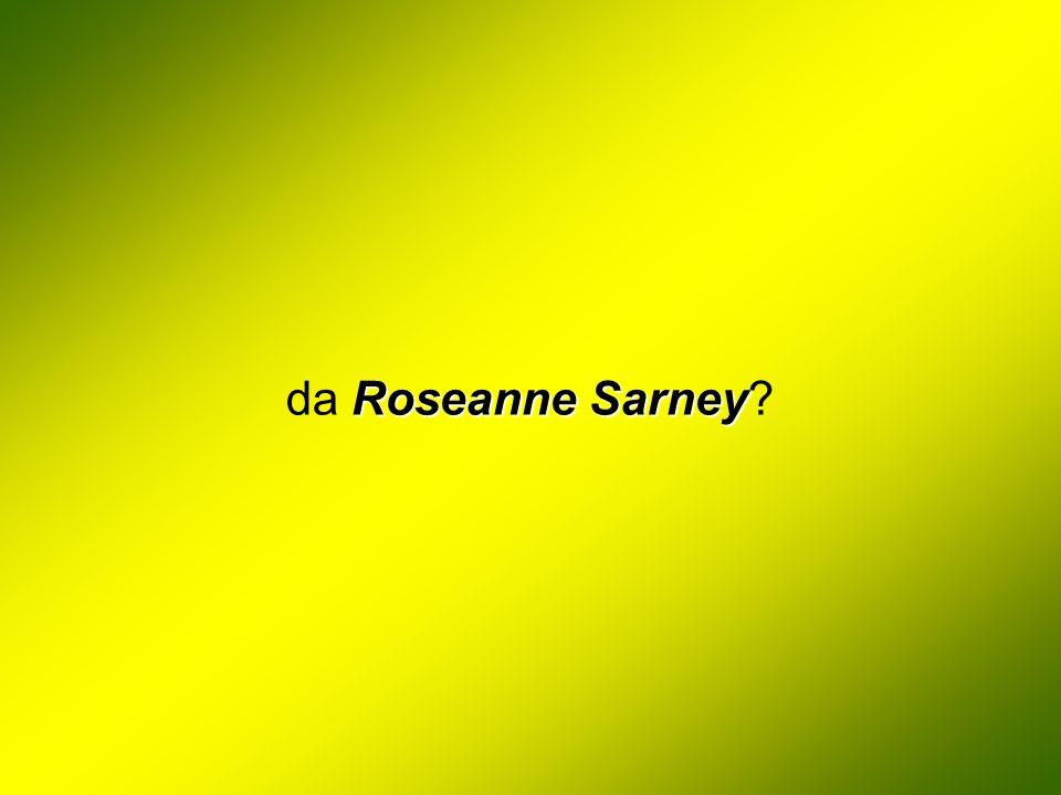 da Roseanne Sarney