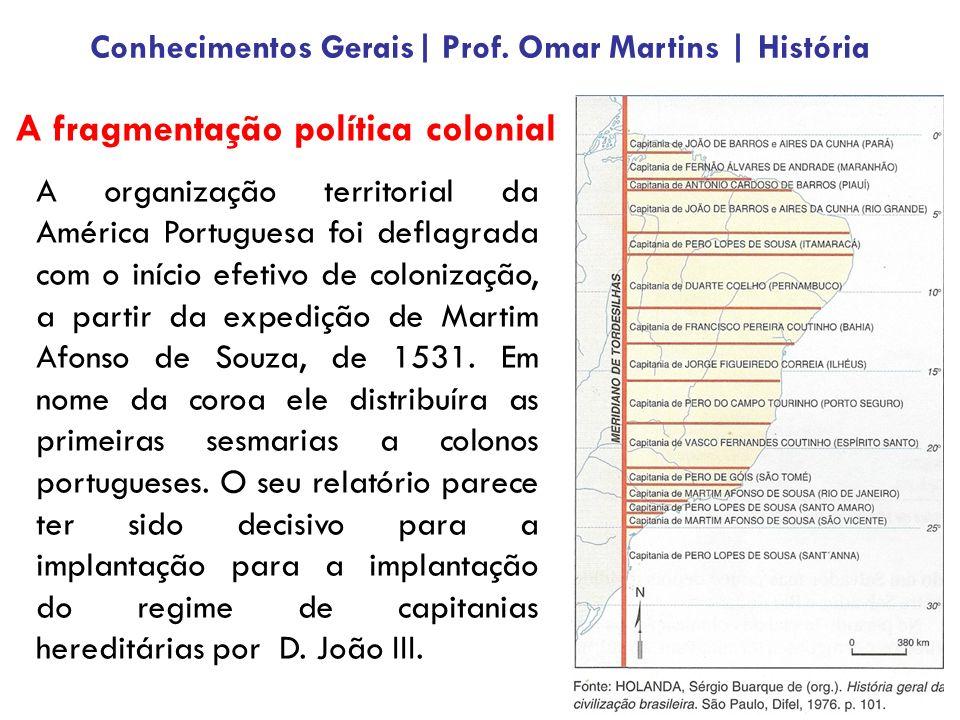 A fragmentação política colonial