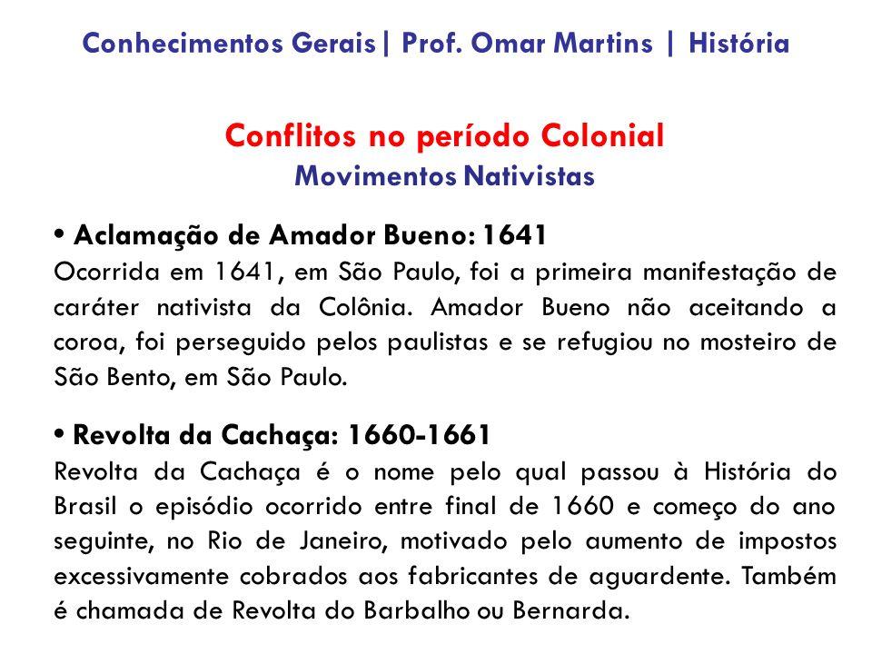 Conflitos no período Colonial
