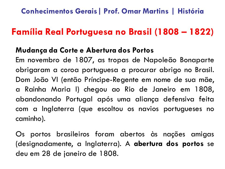 Família Real Portuguesa no Brasil (1808 – 1822)