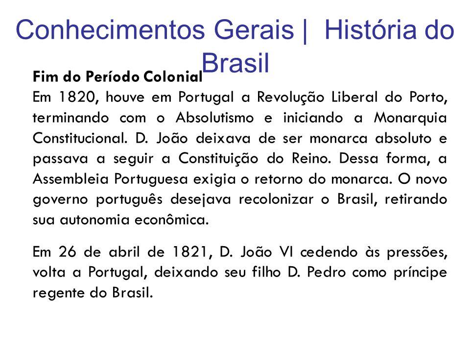 Conhecimentos Gerais | História do Brasil