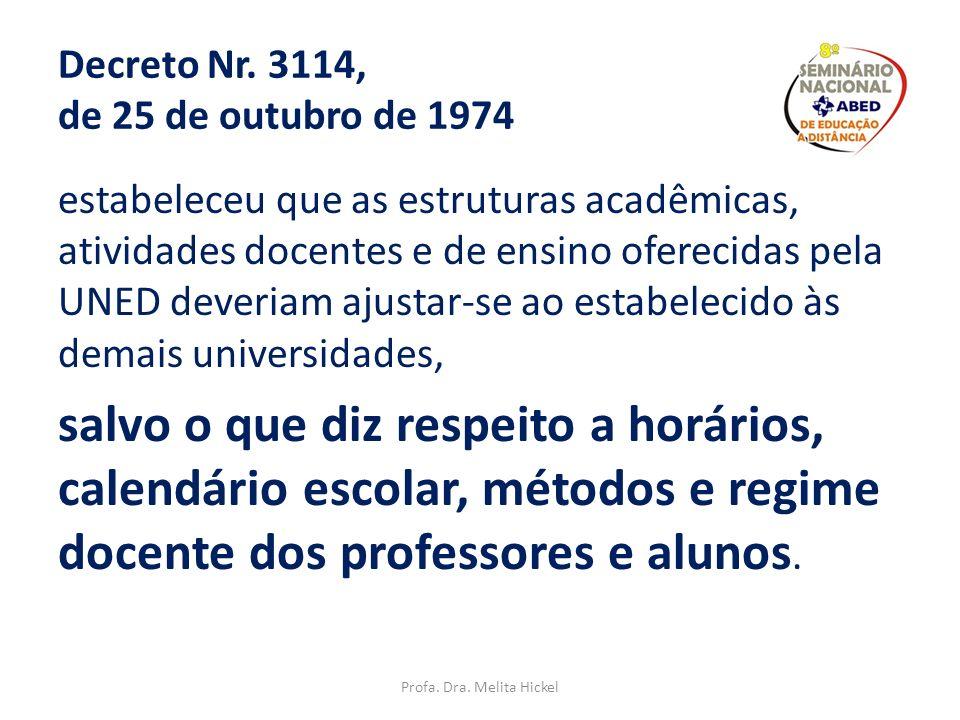 Decreto Nr. 3114, de 25 de outubro de 1974