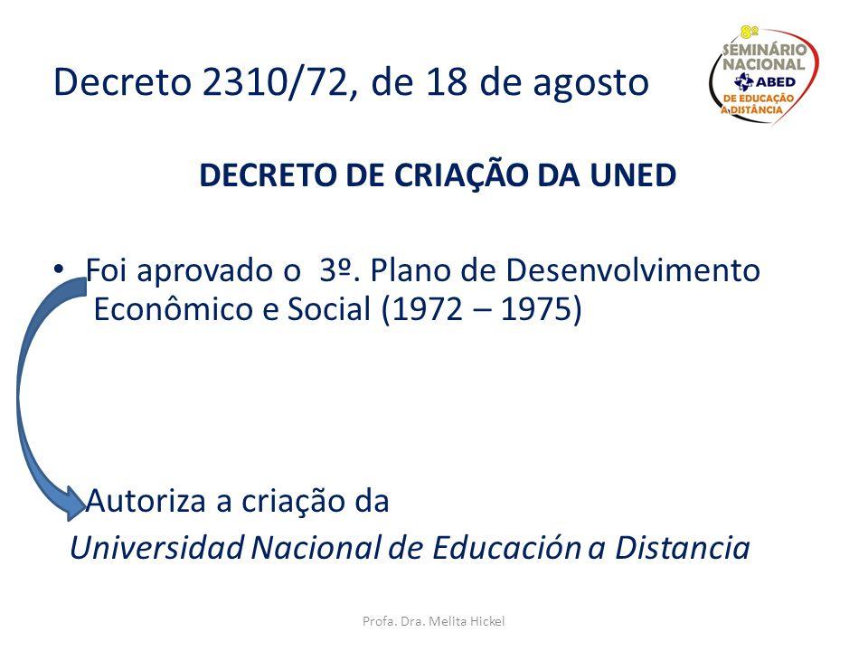 Decreto 2310/72, de 18 de agosto DECRETO DE CRIAÇÃO DA UNED