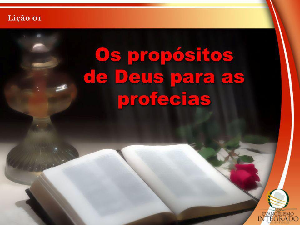 Os propósitos de Deus para as profecias