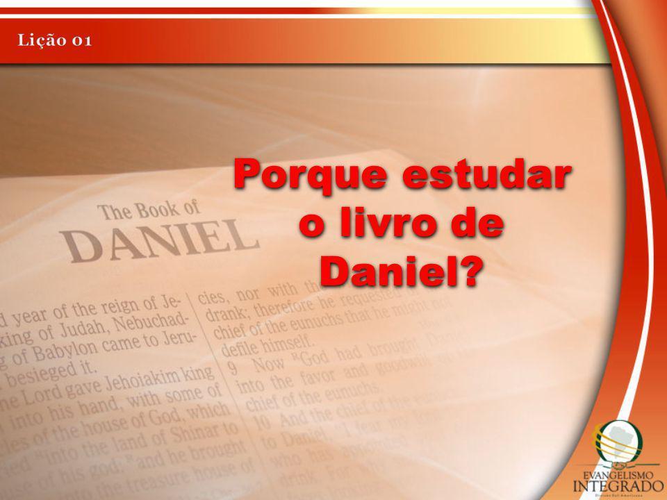 Porque estudar o livro de Daniel