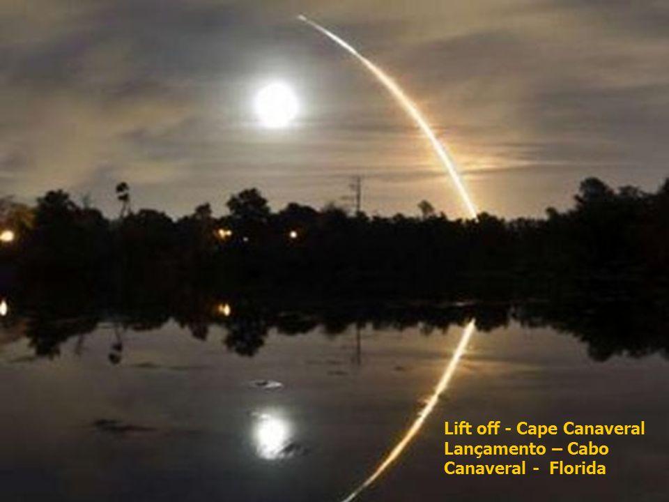 10 Lift off - Cape Canaveral Lançamento – Cabo Canaveral - Florida