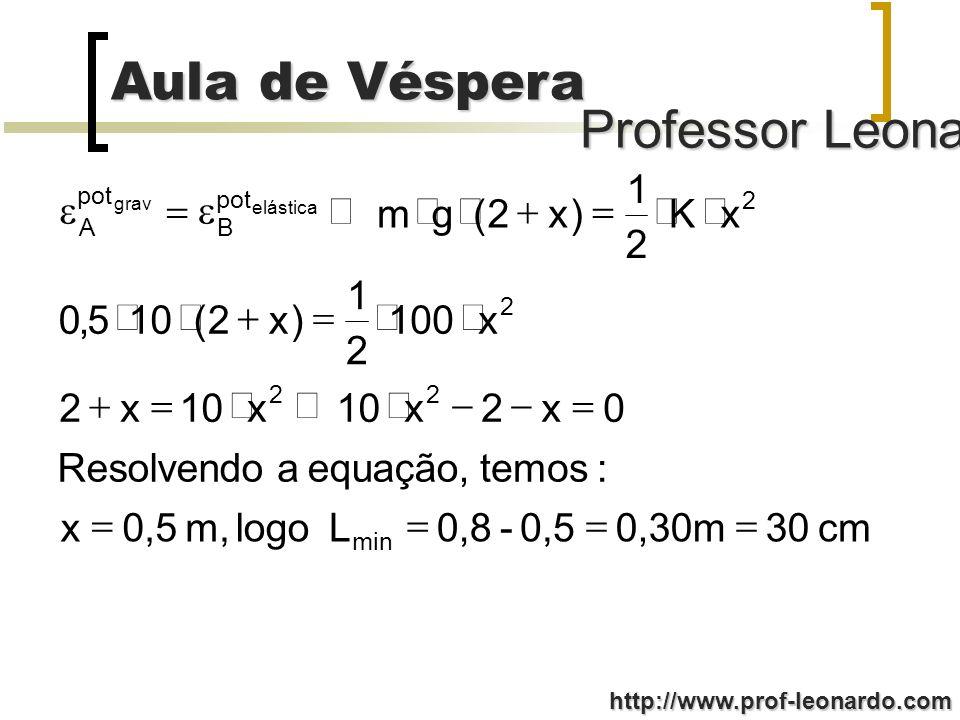 cm 30 0,30m 0,5 - 0,8 L logo m, x : temos equação, a Resolvendo 2 10