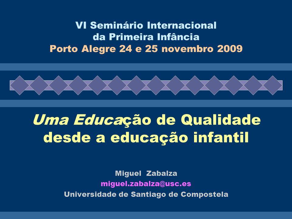 Uma Educação de Qualidade desde a educação infantil