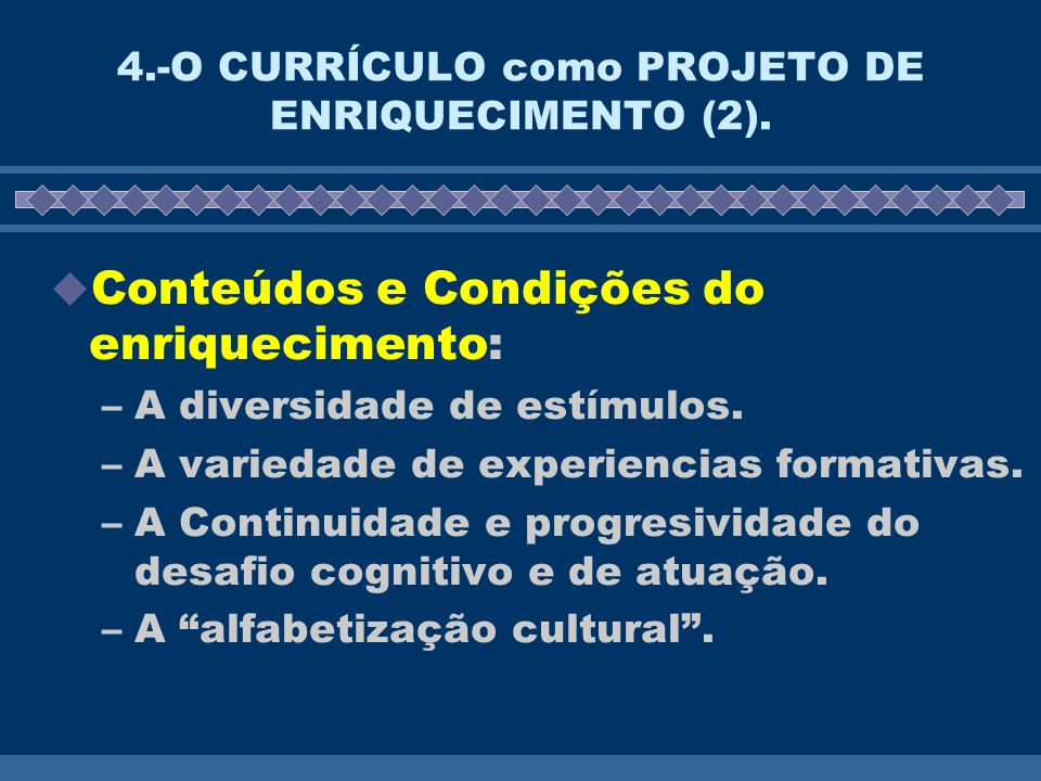 4.-O CURRÍCULO como PROJETO DE ENRIQUECIMENTO (2).