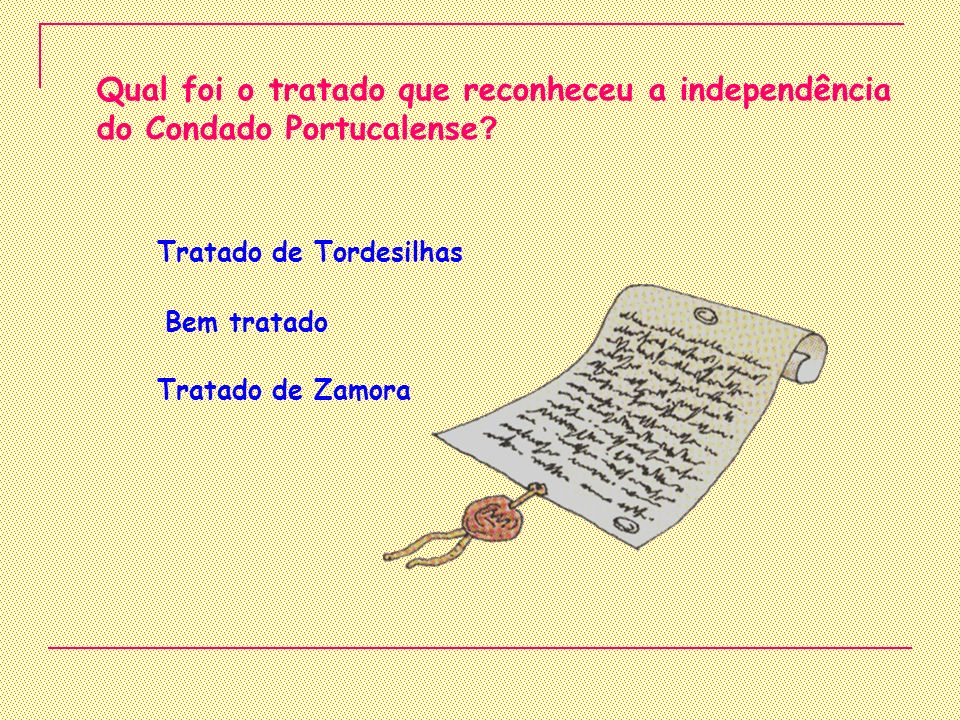 Qual foi o tratado que reconheceu a independência do Condado Portucalense