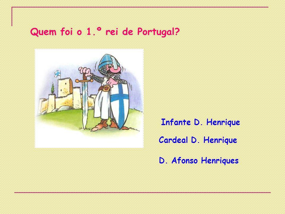 Quem foi o 1.º rei de Portugal