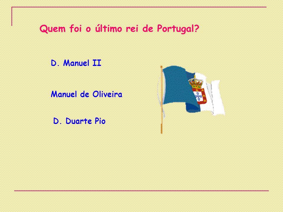 Quem foi o último rei de Portugal