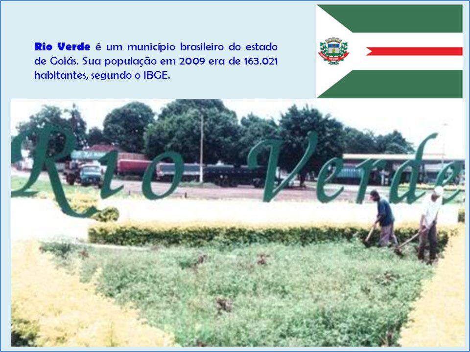 Rio Verde é um município brasileiro do estado de Goiás