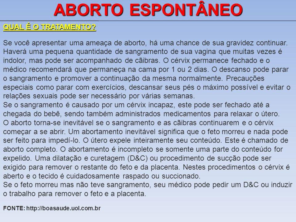 ABORTO ESPONTÂNEO QUAL É O TRATAMENTO