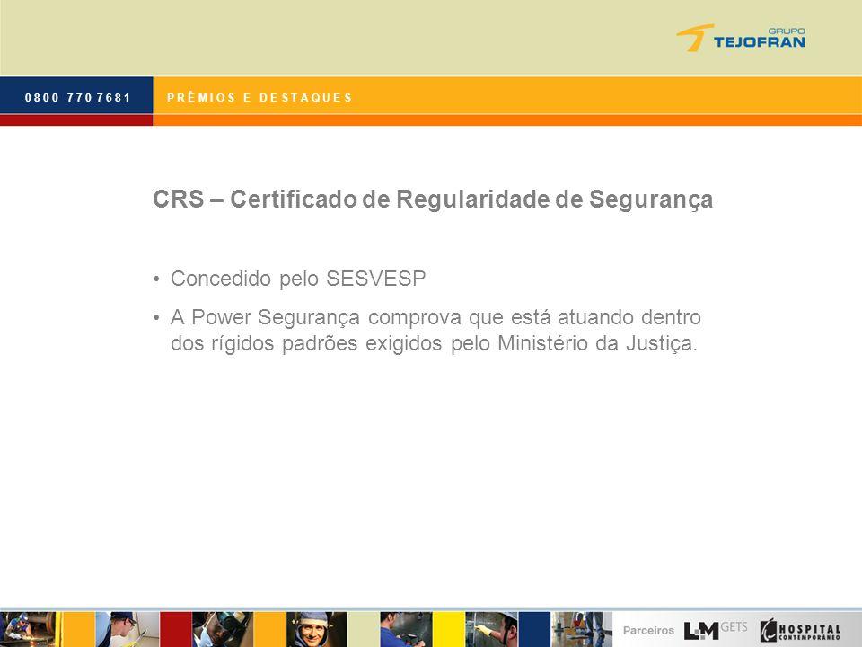 CRS – Certificado de Regularidade de Segurança