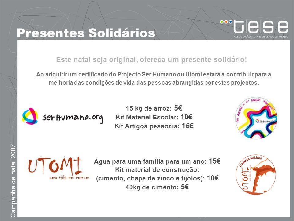 Presentes Solidários Este natal seja original, ofereça um presente solidário!