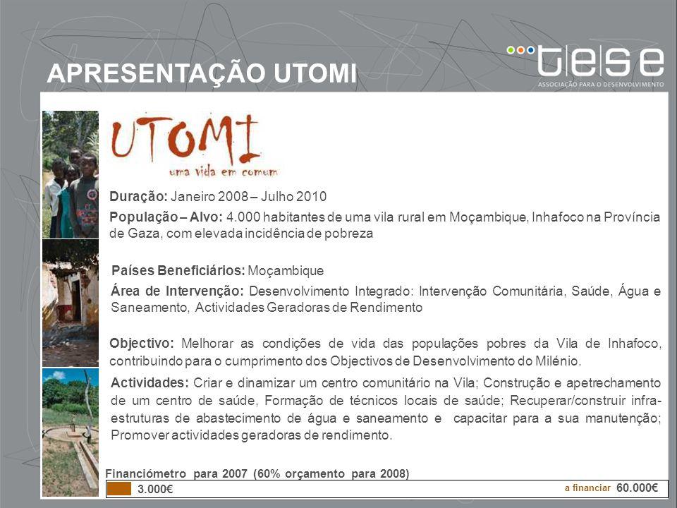 APRESENTAÇÃO UTOMI Duração: Janeiro 2008 – Julho 2010