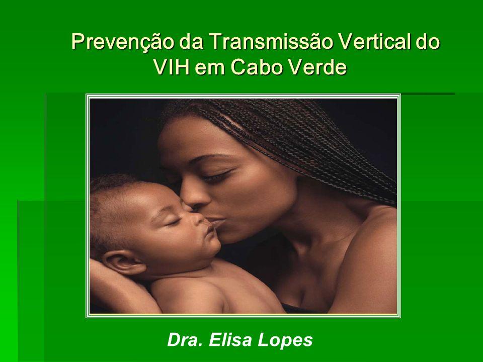 Prevenção da Transmissão Vertical do VIH em Cabo Verde