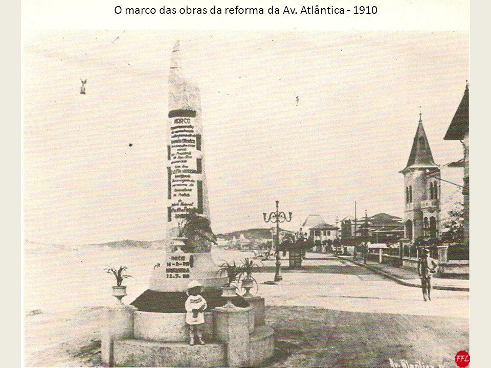 O marco das obras da reforma da Av. Atlântica - 1910