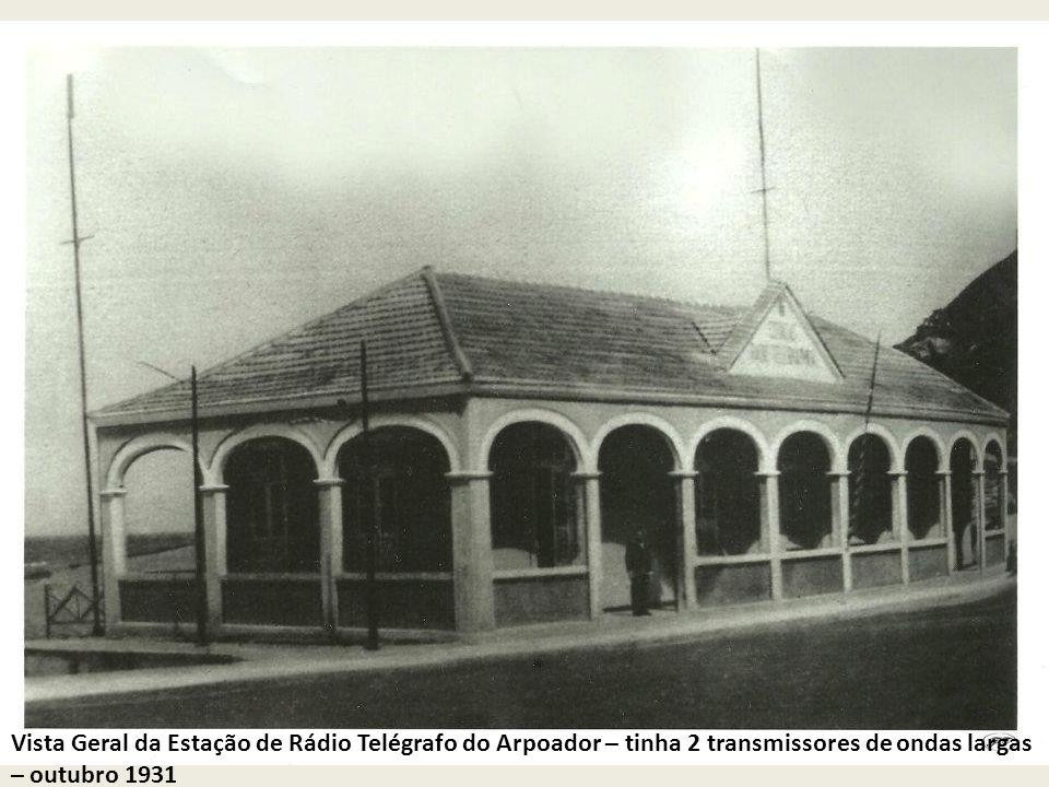 Vista Geral da Estação de Rádio Telégrafo do Arpoador – tinha 2 transmissores de ondas largas – outubro 1931
