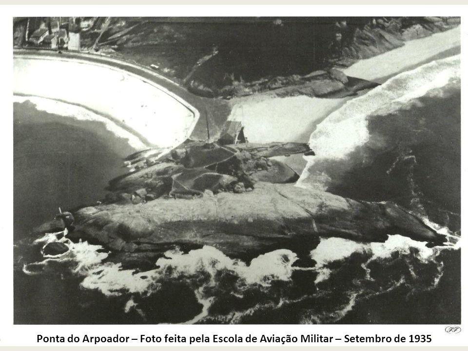 Ponta do Arpoador – Foto feita pela Escola de Aviação Militar – Setembro de 1935