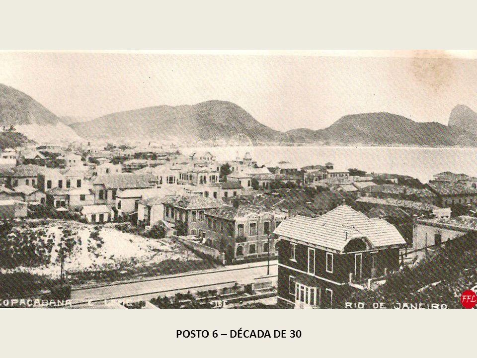 POSTO 6 – DÉCADA DE 30