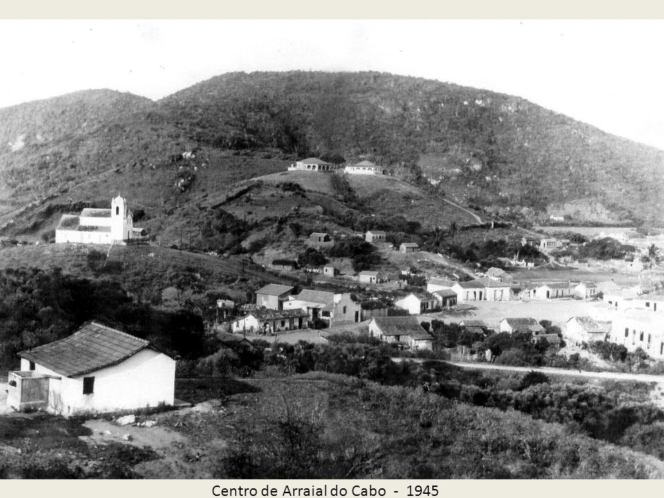 Centro de Arraial do Cabo - 1945