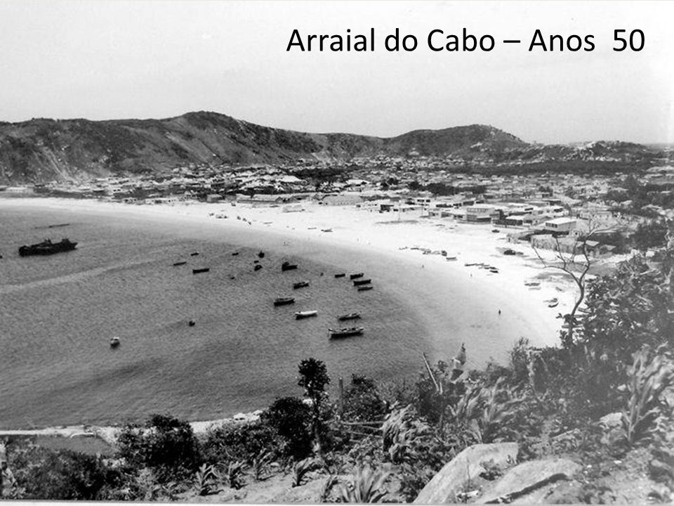 Arraial do Cabo – Anos 50