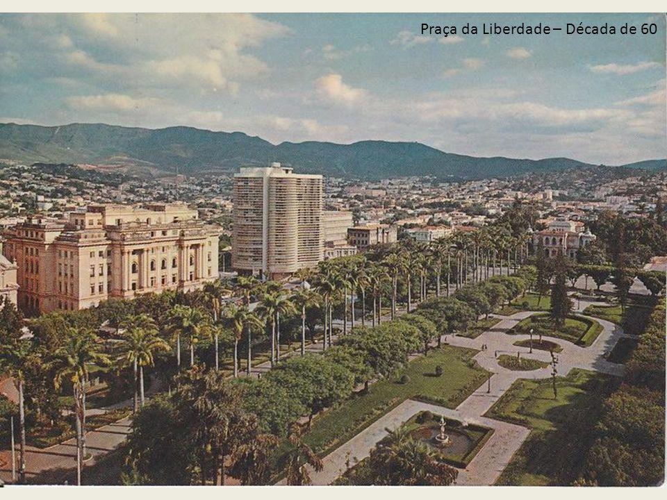 Praça da Liberdade – Década de 60