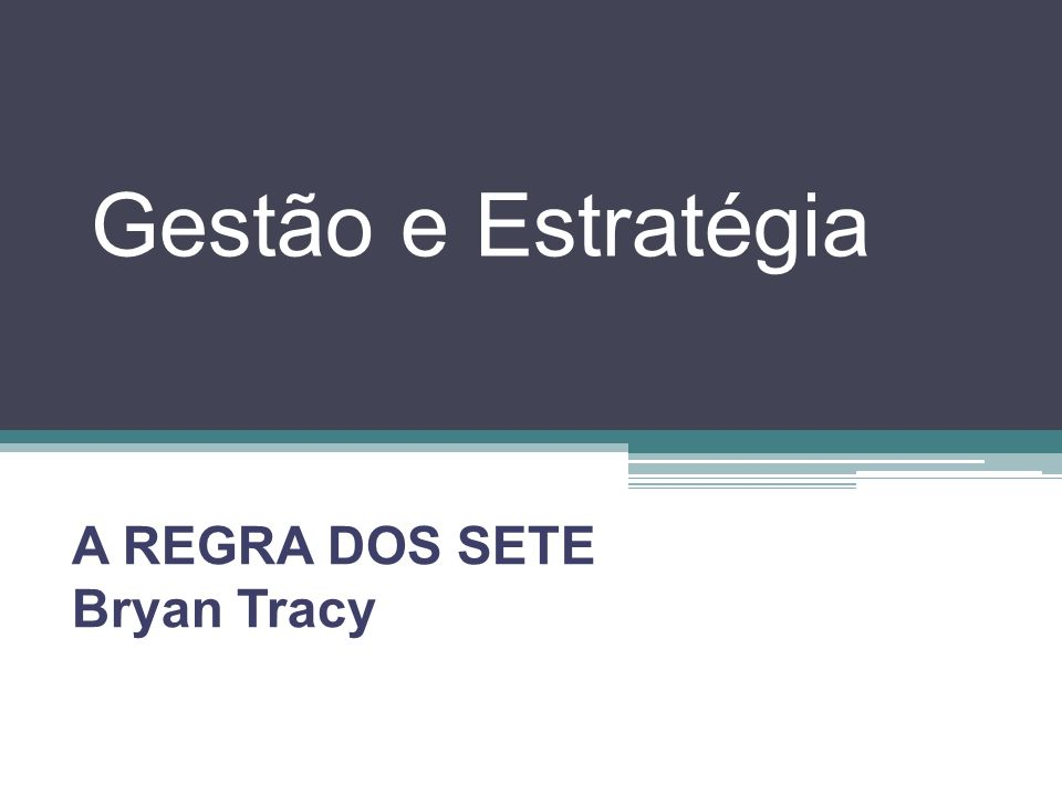 A REGRA DOS SETE Bryan Tracy