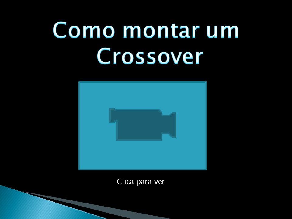 Como montar um Crossover