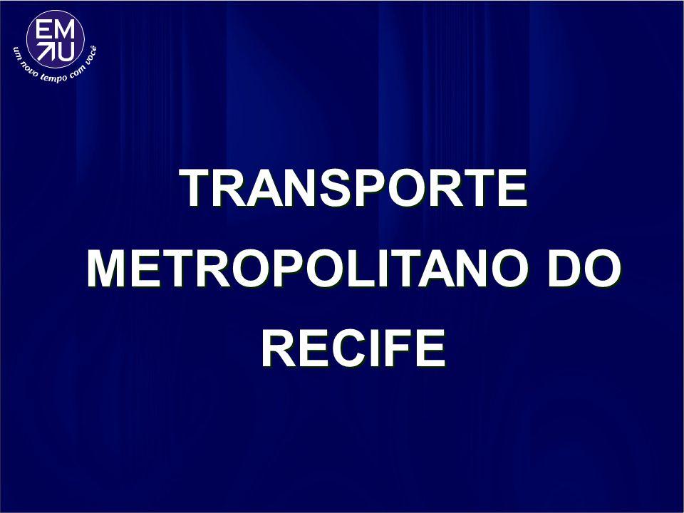 TRANSPORTE METROPOLITANO DO RECIFE